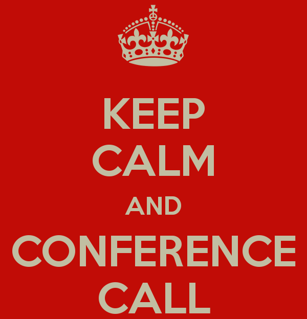 Keep calm and conference call